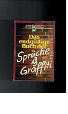 - Heyne Jubiläumsbände, Das endgültige Buch der Sprüche und Graffiti - 1987