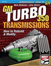 Chevy Turbo 350 Transmission Rebuild & Modify Book Manual -SA326