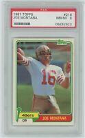 1981 Topps Football Card #216 JOE MONTANA ROOKIE San Francisco 49ers-PSA 8 🏈 🐐