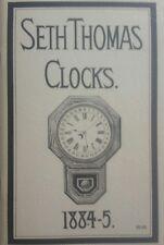 Seth Thomas Clocks 1884-5.