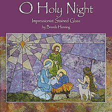 O HOLY NIGHT Stained Glass Quilt Henning NEW BOOK Full Size Removable Patterns