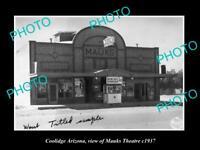 OLD POSTCARD SIZE PHOTO OF COOLIDGE ARIZONA VIEW OF MAUKS THEATRE c1937