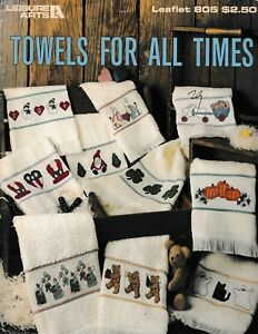 Towels for All Times Cross Stitch   Leisure Arts 805