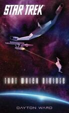 Star Trek: That Which Divides by Dayton Ward and Kevin Dilmore (2012, Paperback)