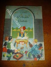 Collana ANIME IN FIORE L'ANGELO CUSTODE 1937 FIABA ILLUSTRATA Ed. LA SCUOLA