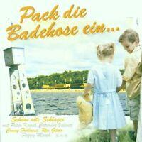 Pack die Badehose ein.. (1930-90/2000) Die kleine Cornelia, Caterina Va.. [2 CD]
