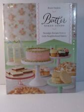 NEW  Butter Baked Goods Nostalgic Recipes from a Little Neighborhood Bakery