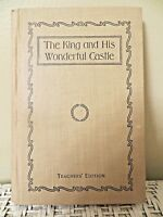 The King and His Wonderful Castle ~ HARDCOVER BOOK ~ Teachers Edition~ 1904 ~EUC
