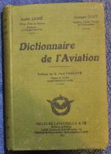 1922 - Dictionnaire de l'AVIATION - André Lainé & Georges Guet
