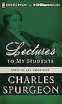 Lectures to My Students, Spurgeon, Charles H.