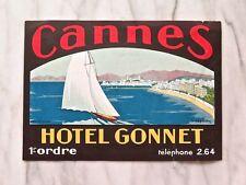 HOTEL GONNET, CANNES...RARE ORIGINAL ARTIST-SIGNED LABEL...LARGE VERSION