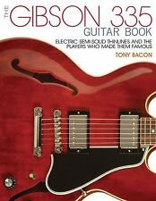 THE GIBSON 335 GUITAR BOOK - BACON, TONY - NEW PAPERBACK BOOK