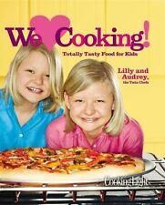 Cooking Light We [Heart] Cooking!: Totally Tasty Food for Kids, The Editors of C