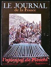 Le Journal de la France N°42 - L'Attentat de Fieschi - Eds.Tallandier - 1970