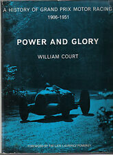 Power & Glory 1906-1951 The History of Grand Prix Motor Racing by Court