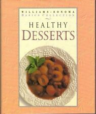 Healthy Desserts: Williams-Sonoma Basics Collection by Cynthia Hizer, Chuck Will