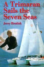 A Trimaran Sails the Seven Seas