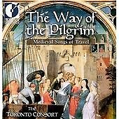 Way Of The Pilgrim - Medieval Songs Of Travel, Toronto Consort, Good Used CD