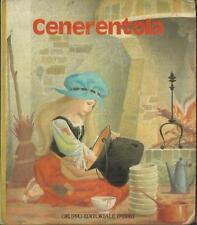 CENERENTOLA (Fabbri, 1983) Fiaba - Parole e Immagini Gli albi dei piccoli