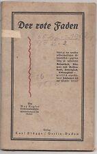 Der rote Faden von Max Nagler um 1930 Gesundheit Körper - & Geisteskraft !