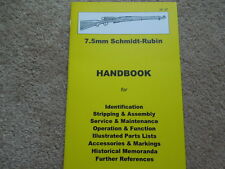 Swiss 7.5mm Schmidt Rubin Rifles Collector Handbook