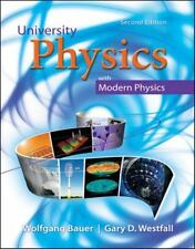 University Physics w Modern Physics  Wolfgang Bauer Gary D. Westfall 2nd Edition