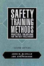 NEW Safety Training Methods: Practical Solutions for the Next Millennium