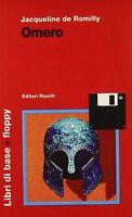 Omero - Jacqueline de Romilly - 1998,  Editori Riuniti - (+ Floppy Disk) - L