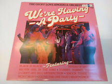 "MFP 50444 The Geoff Love Singers & Orchestra ‎– We're Having A Party 12"" LP"