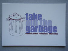 TAKE OUT THE GARBAGE INTERNET CONNECTION URBAN.NETAU AVANT CARD #6570 POSTCARD