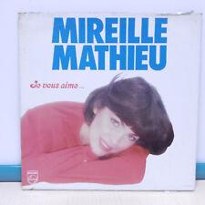 """33T Mireille MATHIEU Disque Vinyle LP 12"""" JE VOUS AIME... - PHILIPS 9101 700"""