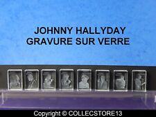 SERIE COMPLETE DE FEVES JOHNNY HALLYDAY -GRAVURE SUR VERRE
