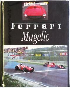 FERRARI MUGELLO 21ST/22ND SEPT Giovanna Zoboli Car Book 1991 English/Italian