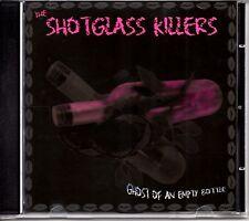 SHOTGLASS KILLERS - GHOST OF AN EMPTY BOTTLE - CD ALBUM - MINT