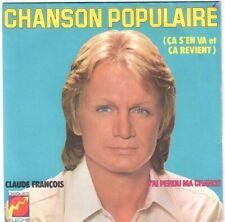 CLAUDE FRANÇOIS Chanson populaire (Ça s'en va) 1973 Disques Flèche 6061 188