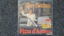 Gus Backus-TAXI/pizza d ' amore single 7""