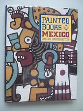 Painted Books from Mexico Gordon Brotherston 1995