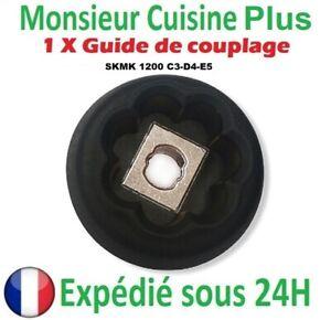 Engrenage Guide de Couplage Monsieur Cuisine Plus Silvercrest SKMK 1200 C3-D4-E5