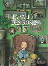 BD Théodore Poussin- La vallée des roses - N°7 - EO - 1993 - TBE- Le Gall Frank
