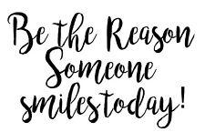 Stencil Be the Reason Someone Smiles Today! Sign Stencil Entryway DIY Canvas