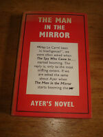 Frederick Ayer - The Man In The Mirror - 1st Edition - HARDBACK 1965