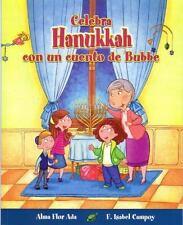 Celebra Hanukkah Con Un Cuento de Bubbe (Paperback or Softback)