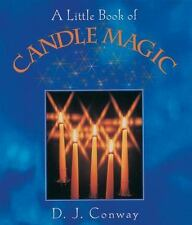 A Little Book: A Little Book of Candle Magic by D. J. Conway (2000, Paperback)