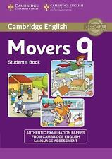 CAMBRIDGE ENGLISH YOUNG LEARNERS 9 MOVERS STUDENT'S BOOK by Cambridge English...