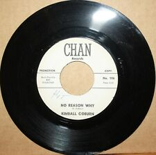 KIMBALL COBURN No Reason Why WHY DONC'HA GIVE IN Teen Rock 45 on CHAN 106 Promo