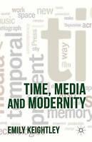 Time, Media and Modernity by Palgrave Macmillan (Hardback, 2012)