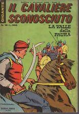 IL CAVALIERE SCONOSCIUTO N. 18 - 1975 - GIGANTE - LA VALLE DELLA PAYRA