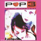 POP-3 - Larmes automatiques - CD Album