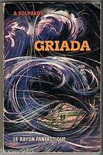 LE RAYON FANTASTIQUE n°97 ¤ A.KOLPAKOV ¤ GRIADA ¤ EO 1962