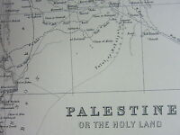 1910 MAP ~ PALESTINE HOLY LAND SAMARIA GALILEE DECAPOLIS JUDEA